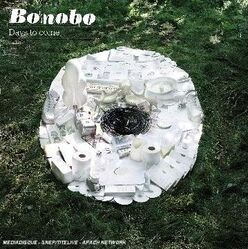 BonoboDaysToCome
