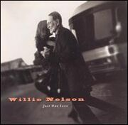 Willie Nelson - Just One Love