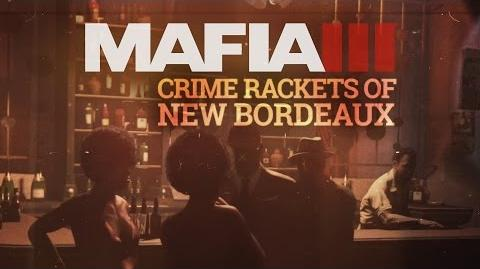 Mafia 3 Gameplay Trailer Series – The World of New Bordeaux 2 – Rackets