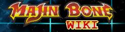 Majin Bone Wiki