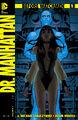 Before Watchmen Doctor Manhattan Vol 1 1