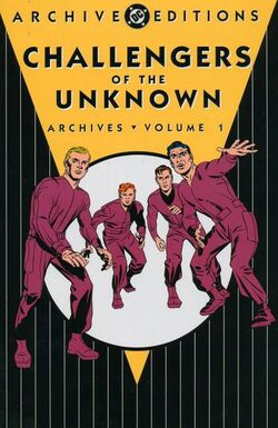 Cover for the Challengers of the Unknown Archives Vol. 1 Trade Paperback