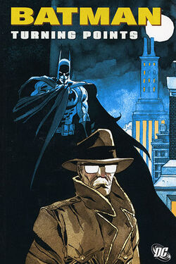 Cover for the Batman: Turning Points Trade Paperback