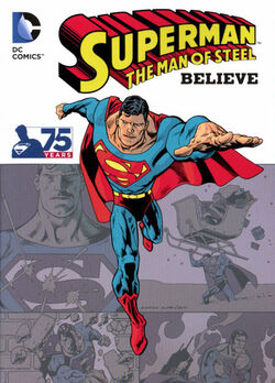 Cover for the Superman: The Man of Steel - Believe Trade Paperback