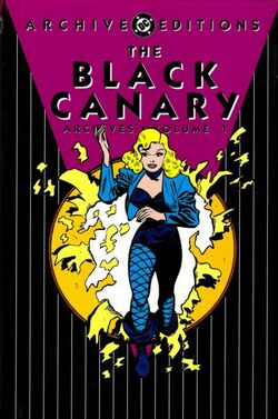 Cover for the The Black Canary Archives Vol. 1 Trade Paperback