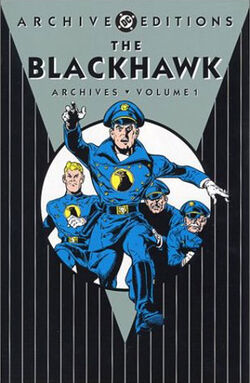 Cover for the The Blackhawk Archives, Volume One Trade Paperback