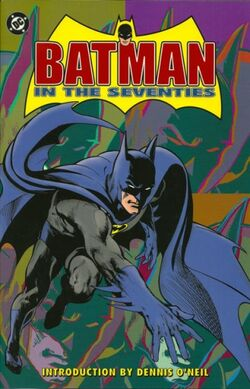 Cover for the Batman in the Seventies Trade Paperback