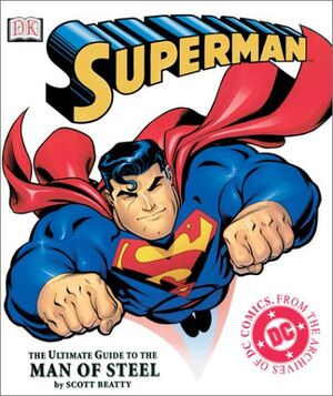 Cover for Superman: The Ultimate Guide to the Man of Steel (2006)