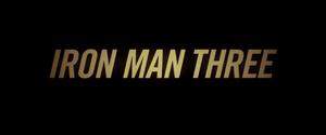 Iron Man 3 Title Card (2013)