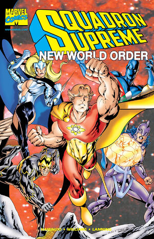 Squadron Supreme New World Order Vol 1 1