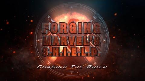 Chasing the Rider – Forging Marvel's S.H.I.E.L.D. Ep. 2