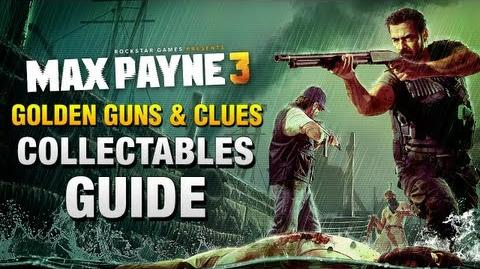 Max Payne 3 - Collectables Guide Golden Guns & Clues