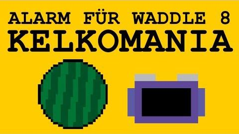 AfW8 Kelkomania ANIMATION Alarm für Waddle 8
