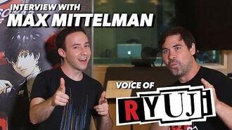 Persona 5 Max Mittelman Talks About Playing Ryuji Sakamoto!