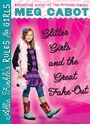 Glitter Girl's and the Great Fake Out
