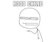 RoodChiled