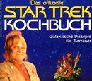 Das offizielle Star Trek Kochbuch: Galaktische Rezepte für Terraner