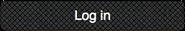 Log in button