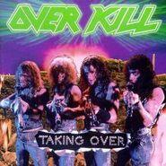 Overkill - Taking Over