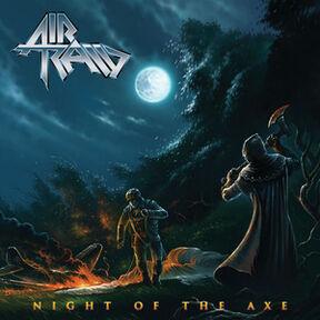Air Raid - Night Of The Axe!
