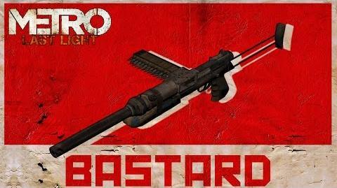 Metro- Last Light - Bastard Guide (Rework)