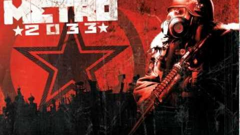 Metro 2033 soundtrack - Red army