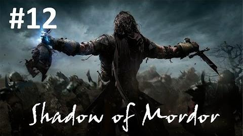 12 - Hunting Partners - Shadow of Mordor Walk-through