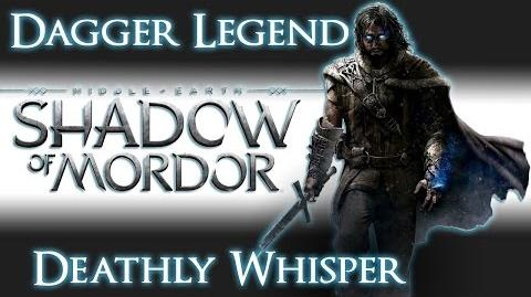 Shadow of Mordor - Dagger Legend - Deathly Whisper