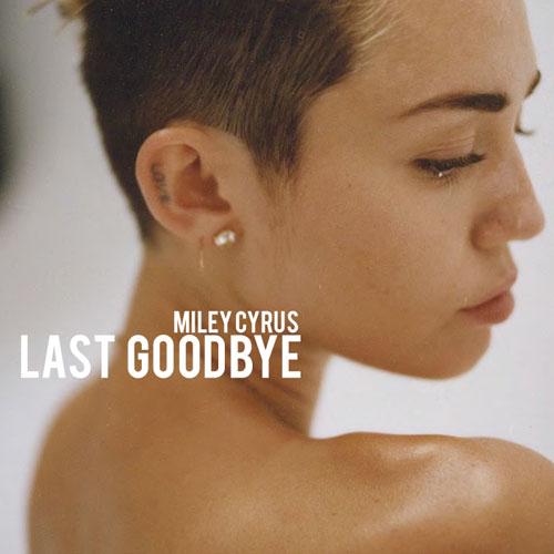 Last Goodbye (Unreleased Song) | Miley Cyrus Wiki | FANDOM ...
