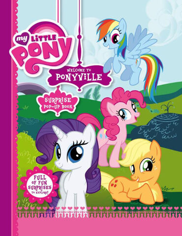 File:MLP Welcome to Ponyville Surprise Pop-Up Book cover.jpg