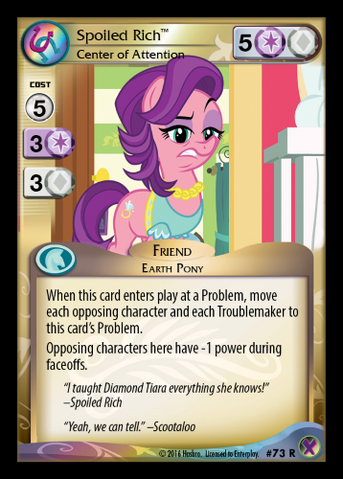 File:Spoiled Rich, Center of Attention card MLP CCG.png