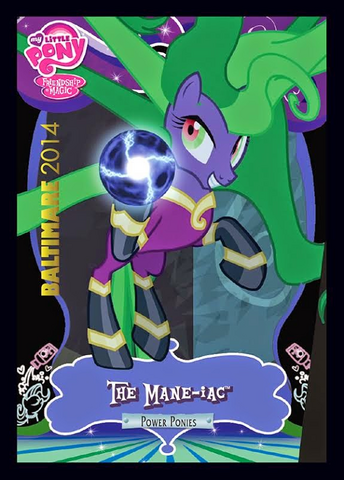 File:The Mane-iac exclusive trading card.png