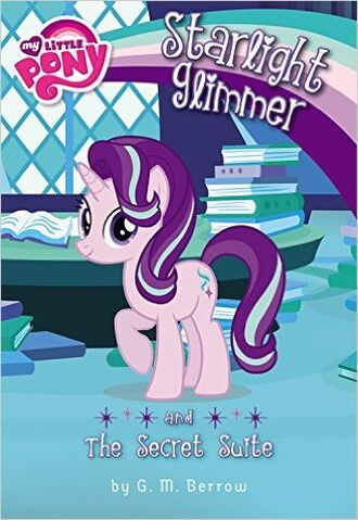 File:Starlight Glimmer and the Secret Suite cover.jpg