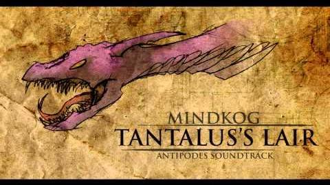 Antipodes- Tantalus's Lair