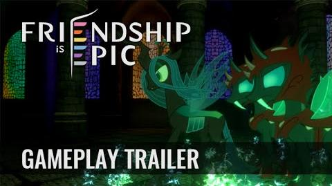 Friendship is Epic - Gameplay Trailer
