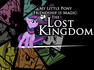 MLP FiM Curse of The Lost Kingdom