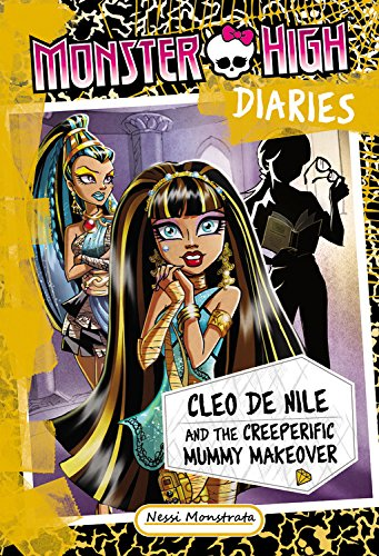 Cleo De Nile And The Creeperific Mummy Makeover Monster
