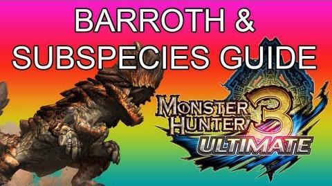 Monster Hunter 3 Ultimate - G1★ Barroth & Jade guide ボルボロス亜種-1