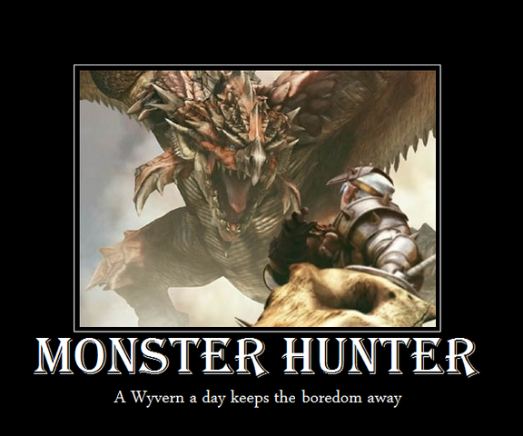 File:Monster Hunter Motivational by Squidni.png