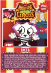 Collector card magnificent moshi circus roxy