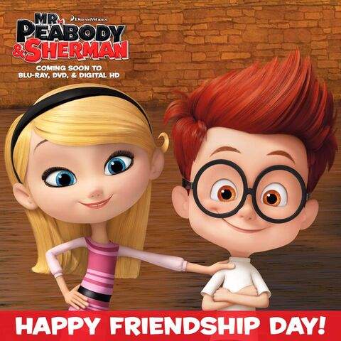 File:Mr. Peabody and Sherman Sherman and Penny Peterson Happy Friendship Day.jpg