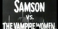 MST3K 624 - Samson vs. the Vampire Women