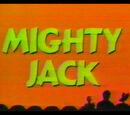 Mighty Jack (KTMA)