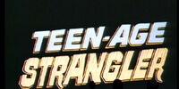 Teen-Age Strangler