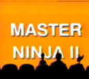 Master Ninja II