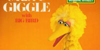 Grin & Giggle with Big Bird