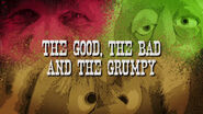 Good bad grumpy