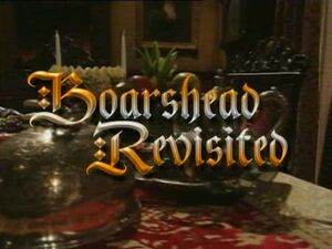 Boarshead Revisted