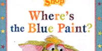 Where's the Blue Paint? (book)