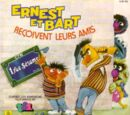 Ernest et Bart Reçoivent Leurs Amis